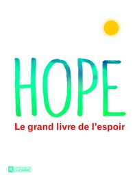 Leo Bormans - Hope - Le grand livre de l'espoir.