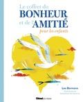 Leo Bormans et Sebastiaan Van Doninck - Le coffret du bonheur et de l'amitié pour les enfants - Le grand livre du bonheur pour les enfants ; Le grand livre de l'amitié pour les enfants.