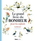 Leo Bormans - Le grand livre du bonheur pour les enfants.