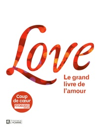 Leo Bormans - Love - Le grand livre de l'amour.