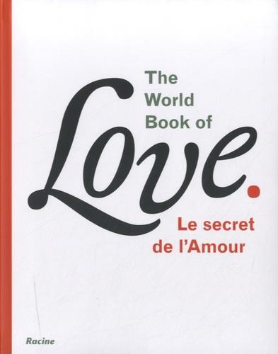 Leo Bormans - The World Book of Love - Le secret de l'amour.
