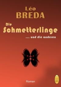 Léo Breda - Die schmetterlinge … und die anderen.