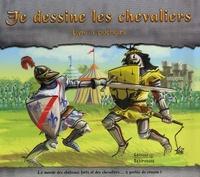 Leo Brown - Je dessine les chevaliers - Livre à pochoirs.