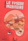 Léo Cassil - Le voyage imaginaire.