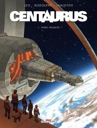 Est-il prudent de télécharger des livres gratuits Centaurus Tome 1 9782756040295 RTF ePub PDB par Léo, Rodolphe, Zoran Janjetov