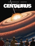 Léo et  Rodolphe - Centaurus Tome 5 : Terre de mort.