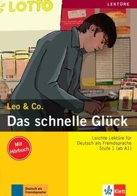 Leo & Co - Das schnelle Glück - Stufe 1 (ab A1). 1 CD audio