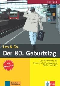 Leo & Co - Der 80. Geburtstag - Stufe 1 (ab A1). 1 CD audio
