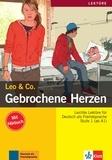 Leo & Co - Gebrochene Herzen - Stufe 1 (ab A1). 1 CD audio