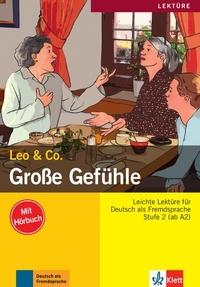 Leo & Co - Grosse Gefühle - Stufe 2 (ab A2). 1 CD audio