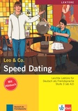 Leo & Co - Speed dating - Stufe 3 (ab A2). 1 CD audio