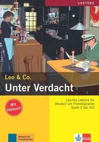 Leo & Co - Unter Verdacht! - Stufe 2 (ab A2). 1 CD audio