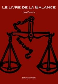 Léo Daunis - Le livre de la Balance.