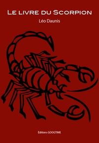 Léo Daunis - Le livre du Scorpion.