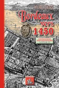 Léo Drouyn - Bordeaux vers 1450 - Tome 2, Description topographique.