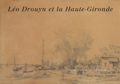 Léo Drouyn - Léo Drouyn en Haute-Gironde.