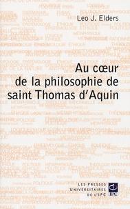 Léo Elders - Au coeur de la philosophie de saint Thomas d'Aquin.