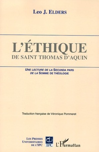 Deedr.fr L'éthique de saint Thomas d'Aquin - Une lecture de la Secunda pars de la Somme de théologie Image