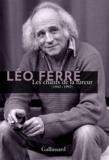 Léo Ferré - Les chants de la fureur.