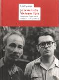 Léo Figuères - Je reviens du Vietnam libre.