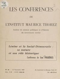 Léo Figuères et A. Moine - Lénine et la social-démocratie : sa nature et son rôle historique - Conférence de Léo Figuères, 13 novembre 1969.