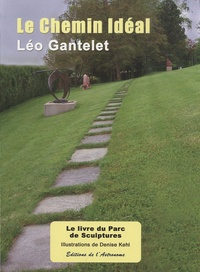 Léo Gantelet - Le chemin idéal.