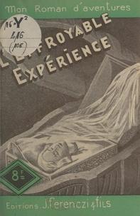 Léo Gestelys - L'effroyable expérience.