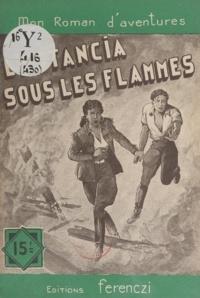 Léo Gestelys - L'estancia sous les flammes.