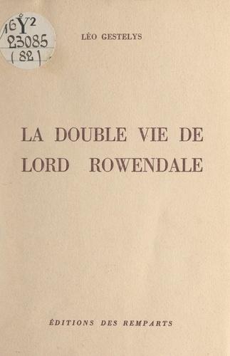 La double vie de Lord Rowendale