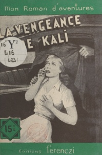 Léo Gestelys - La vengeance de Kali.