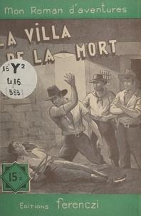 Léo Gestelys - La villa de la mort.