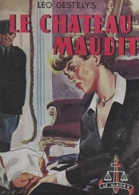 Léo Gestelys - Le château maudit.