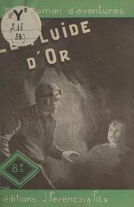 Léo Gestelys - Le fluide d'or.