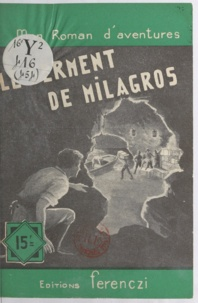 Léo Gestelys - Le serment de Milagros.