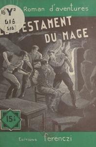 Léo Gestelys - Le testament du mage.