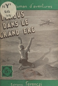 Léo Gestelys - Perdu dans le grand Erg.