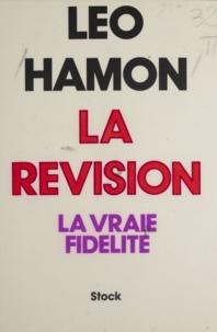 Léo Hamon - La Révision - La vraie fidélité.