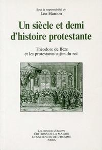 Un siècle et demi dhistoire protestante - Théodore de Bèze et les protestants sujets du roi.pdf
