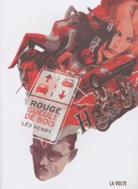 Léo Henry - Rouge gueule de bois - Derniers jours de Fredric Brown.