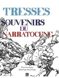 Léo Henry - Tresses - Souvenirs du narratocène.