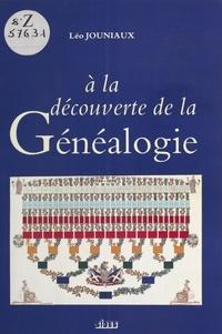 Léo Jouniaux - A la découverte de la généalogie.