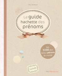 Léo Jouniaux - Le guide Hachette des prénoms 2012.