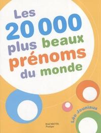 Léo Jouniaux - Les 20 000 plus beaux prénoms du monde.