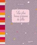 Léo Jouniaux - Les plus beaux prénoms de filles.