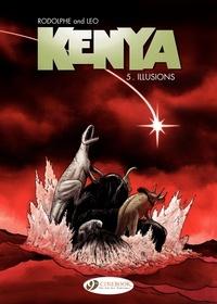 Léo et  Rodolphe - Kenya Tome 5 : Illusions.