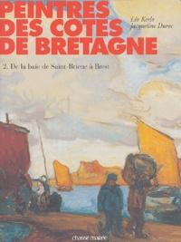 Léo Kerlo et Jacqueline Duroc - Peintres des côtes de Bretagne - Tome 2, De la baie de Saint-Brieuc à Brest.