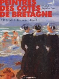 Léo Kerlo et Jacqueline Duroc - Peintres des côtes de Bretagne - Tome 3, De la rade de Brest au pays Bigouden.