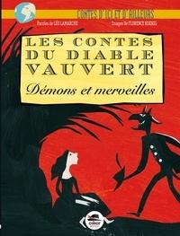 Léo Lamarche - Les contes du diable Vauvert - Démons et merveilles.