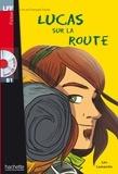 Léo Lamarche - LFF B1 - Lucas sur la route (ebook).