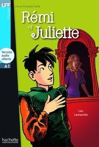 Léo Lamarche - Rémi et Juliette. 1 CD audio